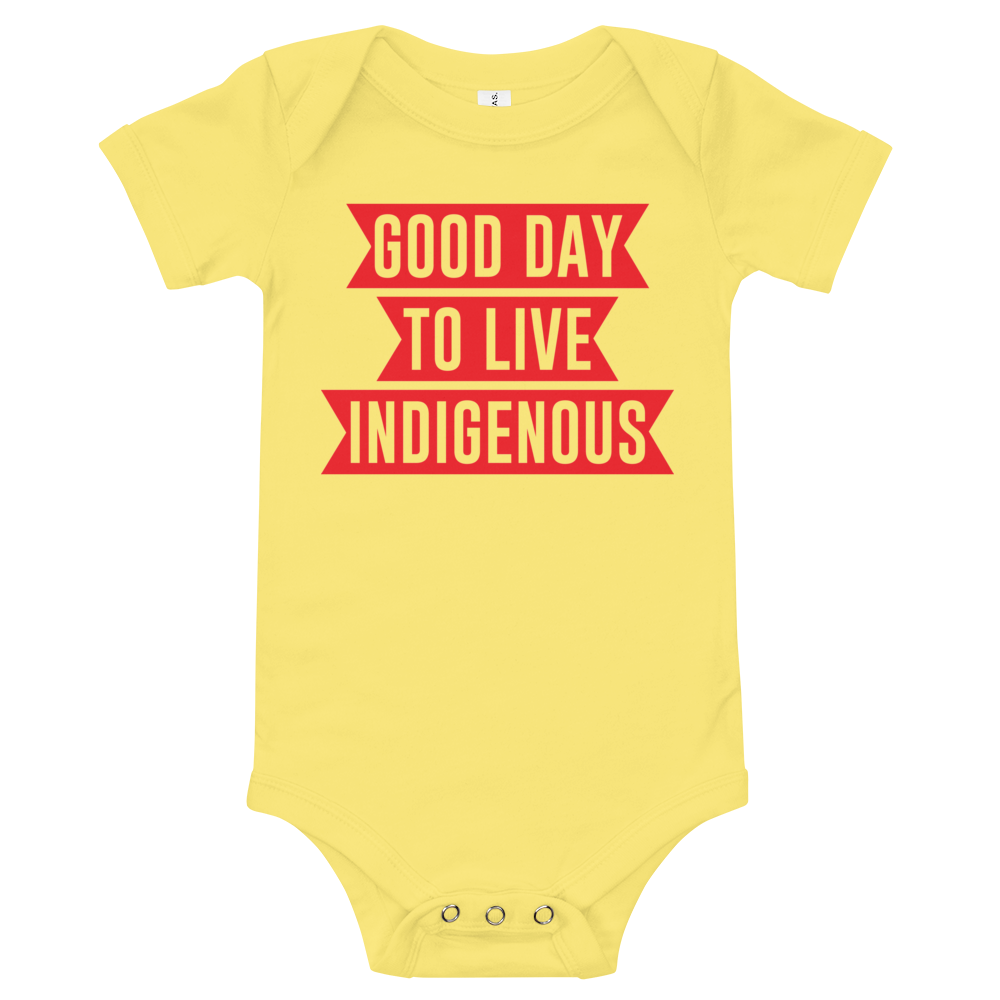 Good Day Live to Indigenous Onesie