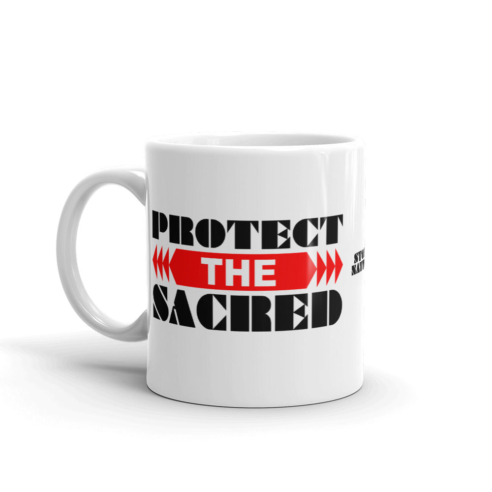 Protect The Sacred Mug