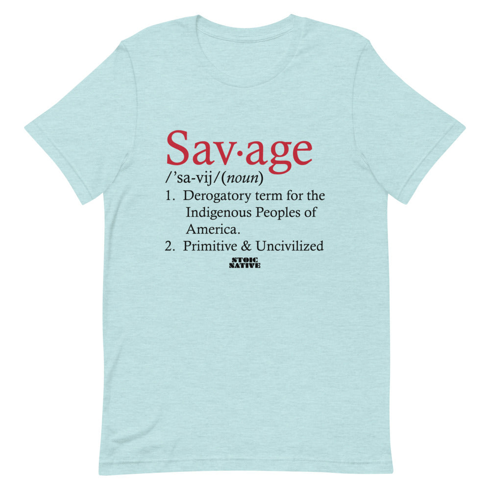 Savage definition Unisex T-Shirt