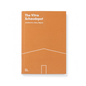 The Vitra Schaudepot - Architecture, Ideas, Objects
