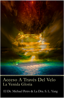 Acceso A Través Del Velo: La Venida Gloria (Access Behind the Veil: The Coming Glory) - Paperback SPANISH