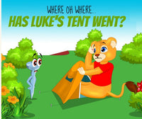 Where Oh Where Has Luke's Tent Went? Paperback Edition