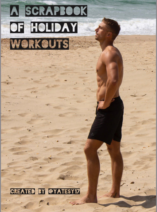 A Scrapbook of Holiday Workouts