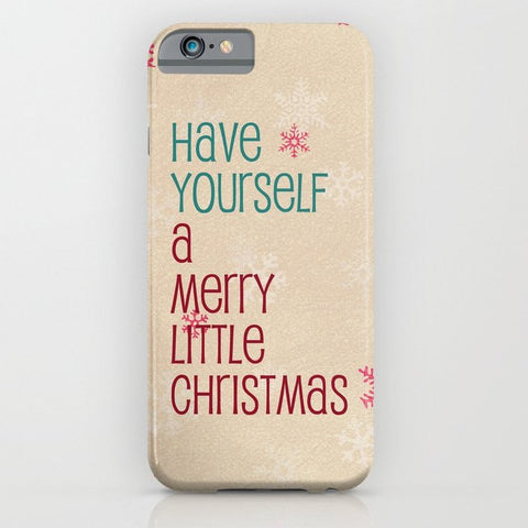 スマホケース have yourself a merry little christmas by Sylvia Cook