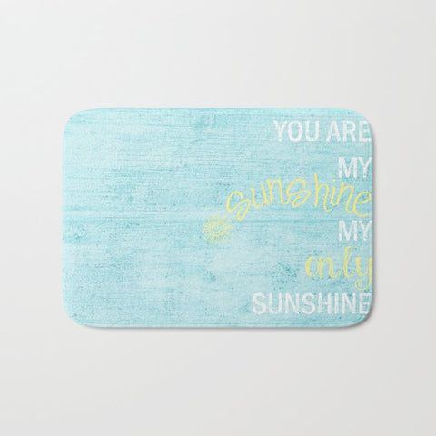 バスマット YOU ARE MY SUNSHINE by Monika Strigel