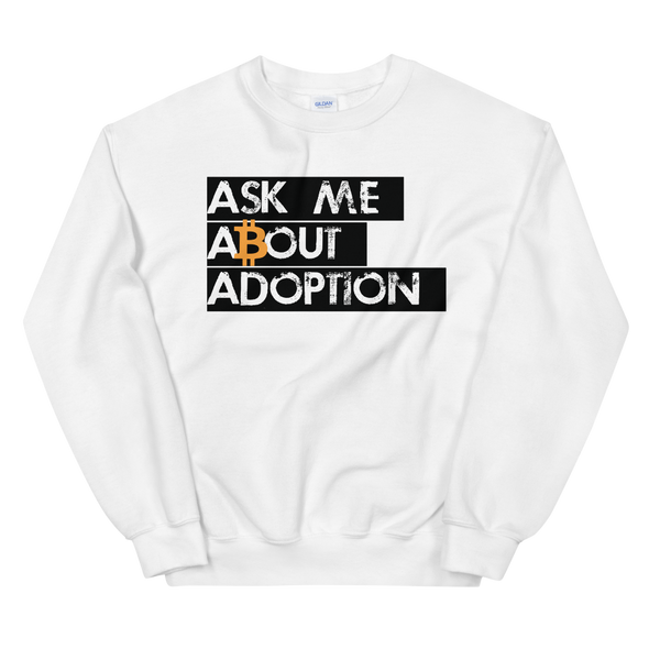 Ask Me About Adoption Bitcoin Women's Sweatshirt White S - zeroconfs