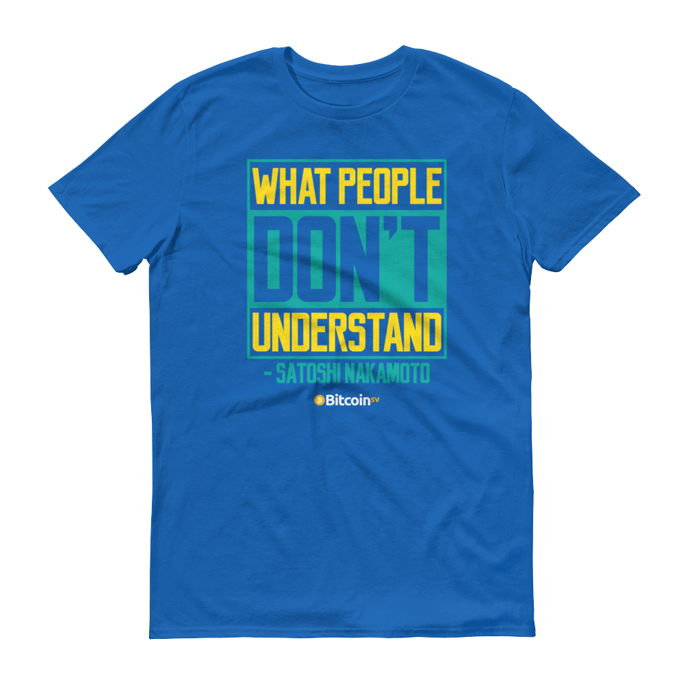 Understand Bitcoin SV Short-Sleeve T-Shirt Royal Blue S - zeroconfs