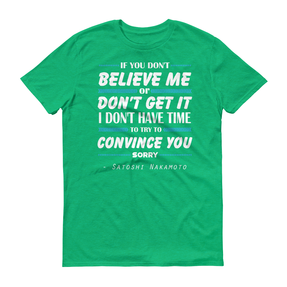 If You Don't Believe Me Bitcoin Short-Sleeve T-Shirt Heather Green S - zeroconfs