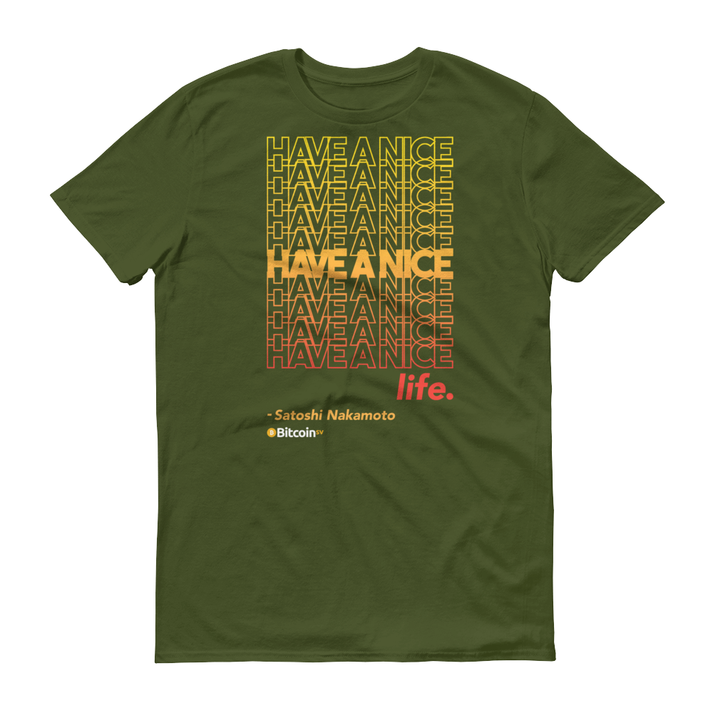 Have A Nice Life Bitcoin SV Short-Sleeve T-Shirt City Green S - zeroconfs