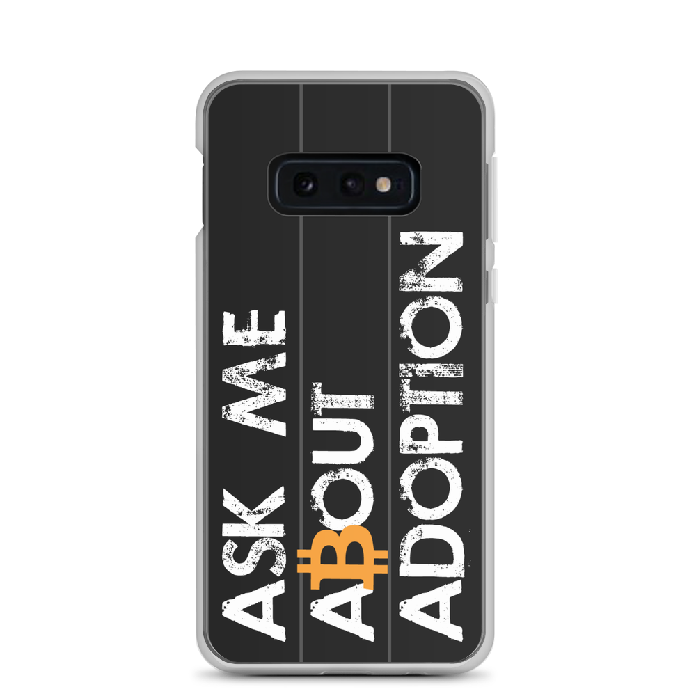 Ask Me About Adoption Bitcoin Samsung Case Samsung Galaxy S10e  - zeroconfs
