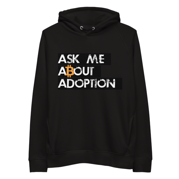 Ask Me About Adoption Bitcoin Premium Eco Hoodie Black S - zeroconfs