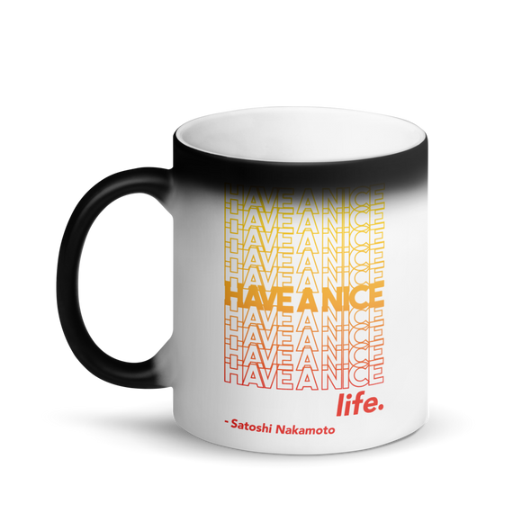 Have A Nice Life Bitcoin SV Magic Mug   - zeroconfs