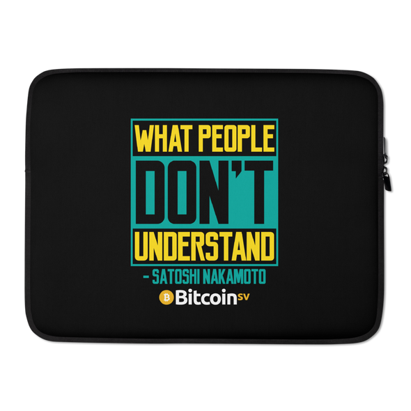 Understand Bitcoin SV Laptop Sleeve 15 in  - zeroconfs