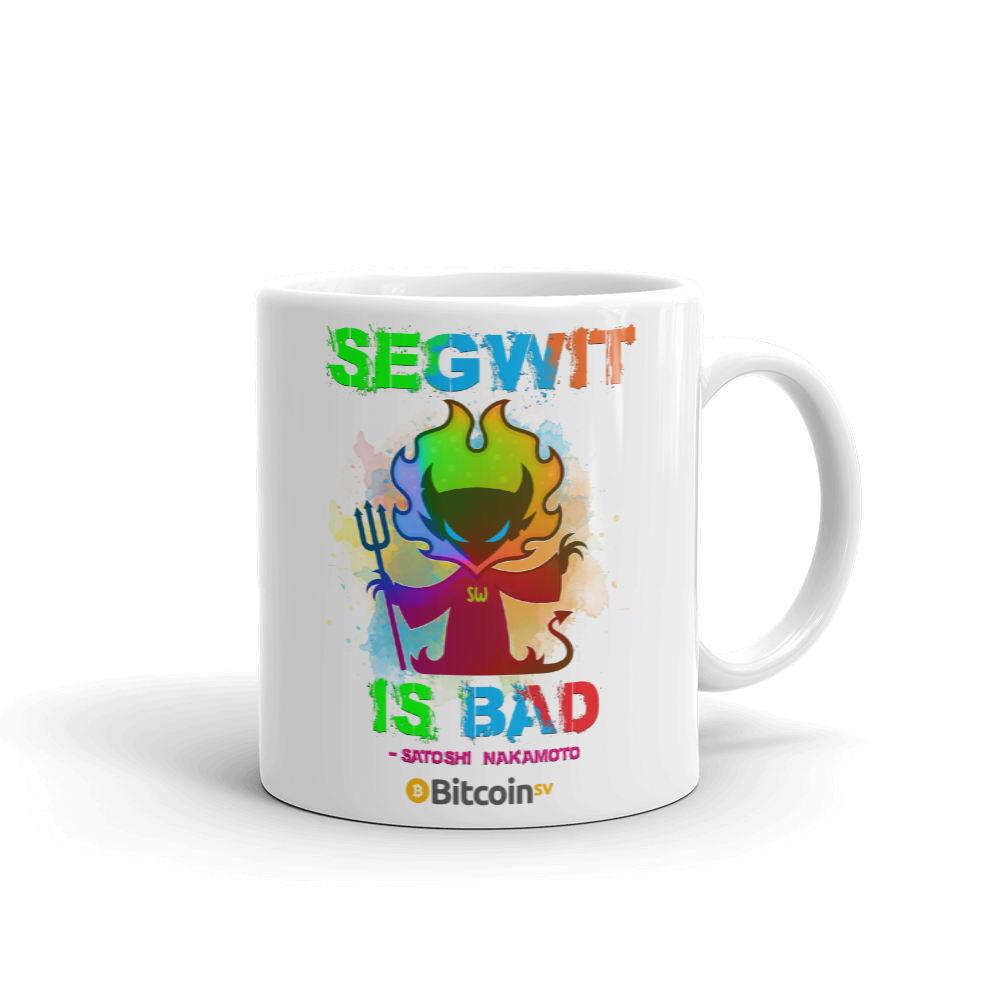 SegWit Is Bad Bitcoin SV Coffee Mug 11oz  - zeroconfs