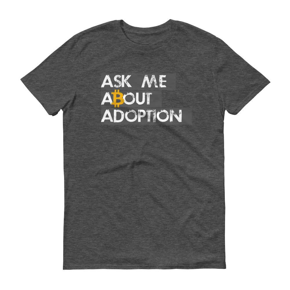 Ask Me About Adoption Bitcoin Short-Sleeve T-Shirt Heather Dark Grey S - zeroconfs