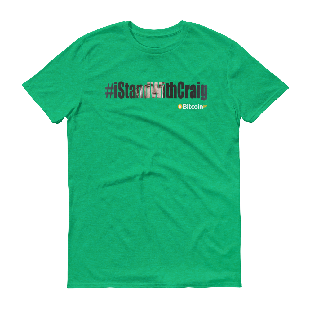 #iStandWithCraig Bitcoin SV Short-Sleeve T-Shirt Heather Green S - zeroconfs