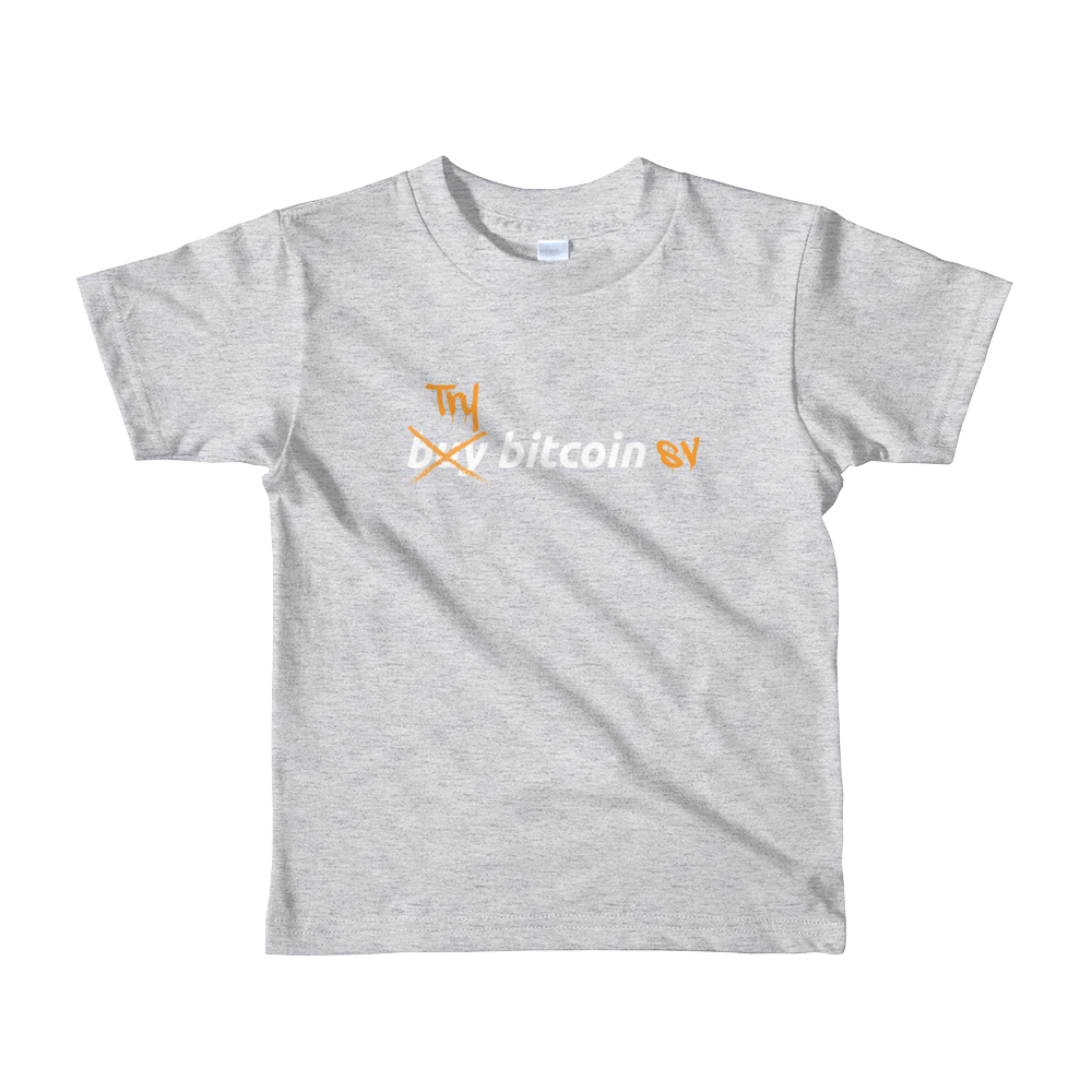 Try Bitcoin SV Short Sleeve Kids T-Shirt Heather Grey 2yrs - zeroconfs