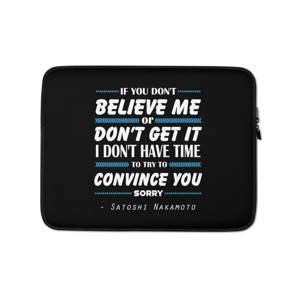 If You Don't Believe Me Bitcoin Laptop Sleeve 13 in  - zeroconfs