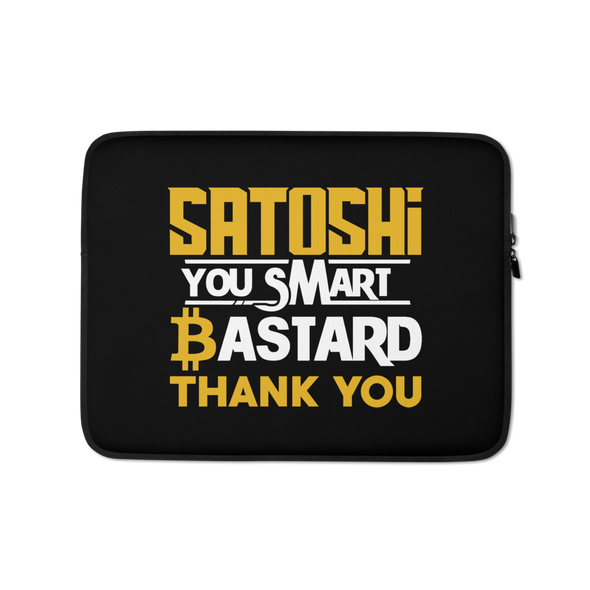 Satoshi You Smart Bastard Bitcoin Laptop Sleeve 13 in  - zeroconfs