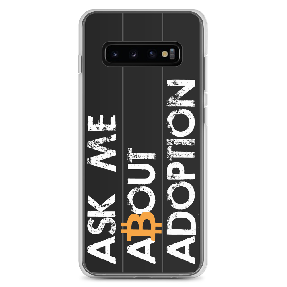 Ask Me About Adoption Bitcoin Samsung Case Samsung Galaxy S10+  - zeroconfs