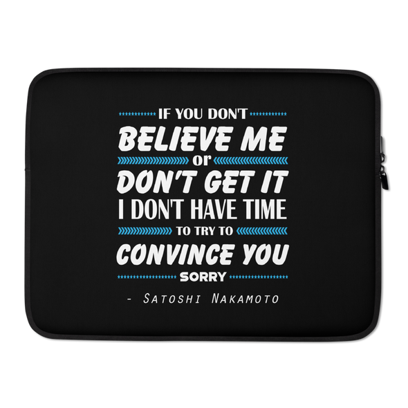 If You Don't Believe Me Bitcoin Laptop Sleeve 15 in  - zeroconfs