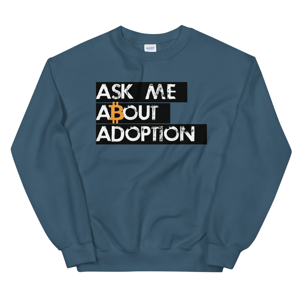 Ask Me About Adoption Bitcoin Women's Sweatshirt Indigo Blue S - zeroconfs