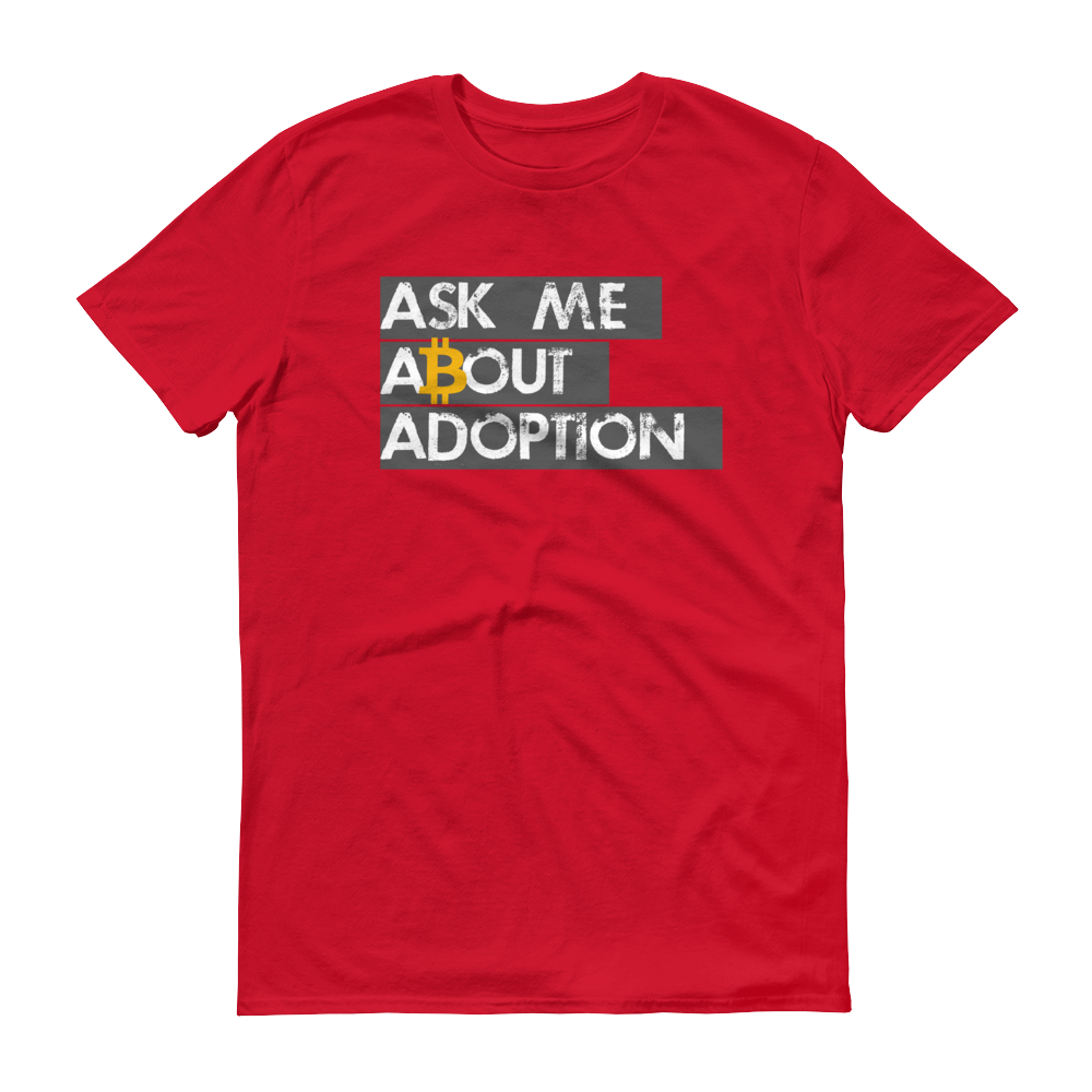 Ask Me About Adoption Bitcoin Short-Sleeve T-Shirt Red S - zeroconfs