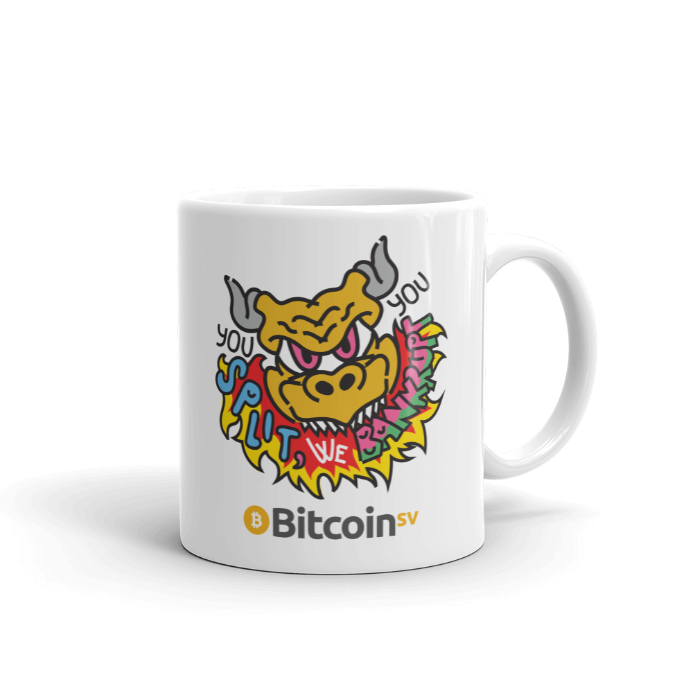 You Split Bitcoin SV Coffee Mug 11oz  - zeroconfs