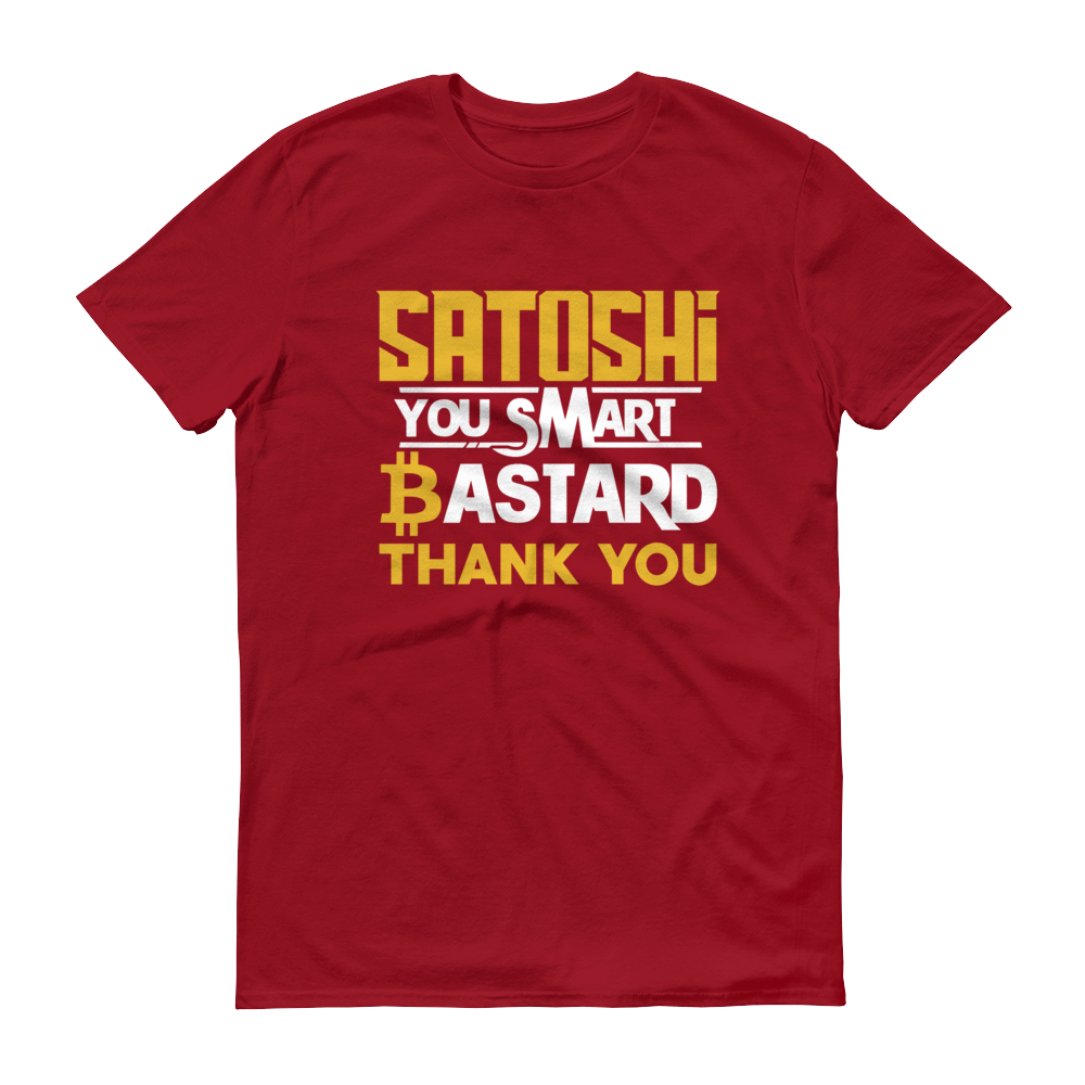 Satoshi You Smart Bastard Bitcoin Short-Sleeve T-Shirt Independence Red S - zeroconfs