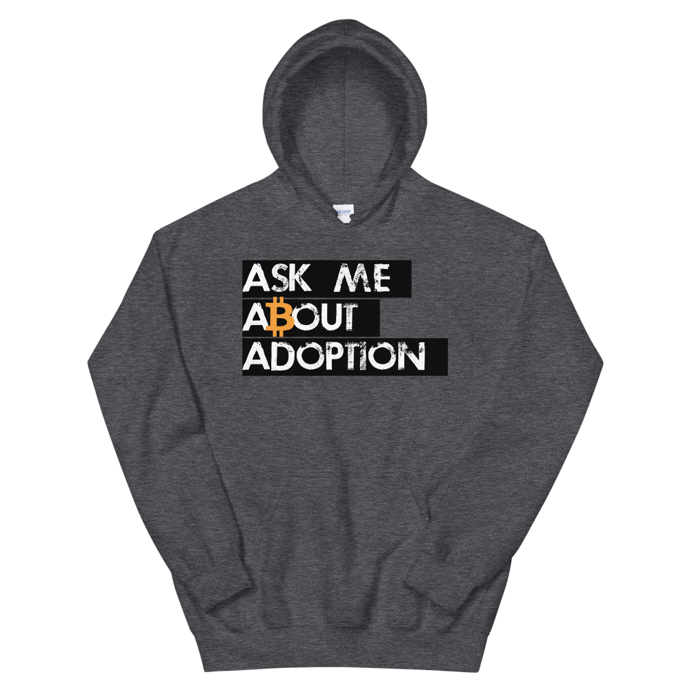 Ask Me About Adoption Bitcoin Hooded Sweatshirt Dark Heather S - zeroconfs