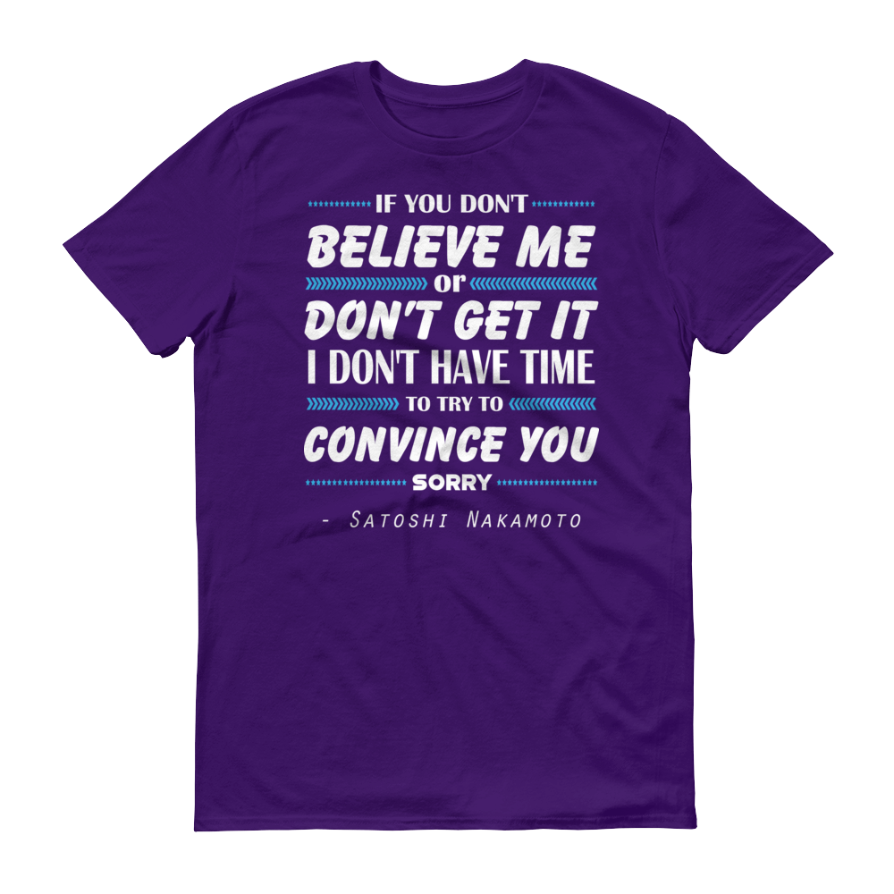 If You Don't Believe Me Bitcoin Short-Sleeve T-Shirt Purple S - zeroconfs