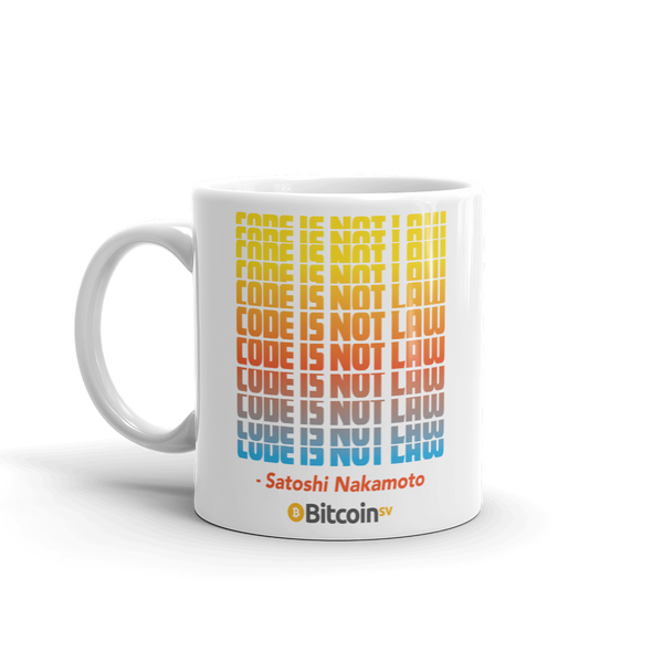 Code Is Not Law Bitcoin SV Coffee Mug   - zeroconfs