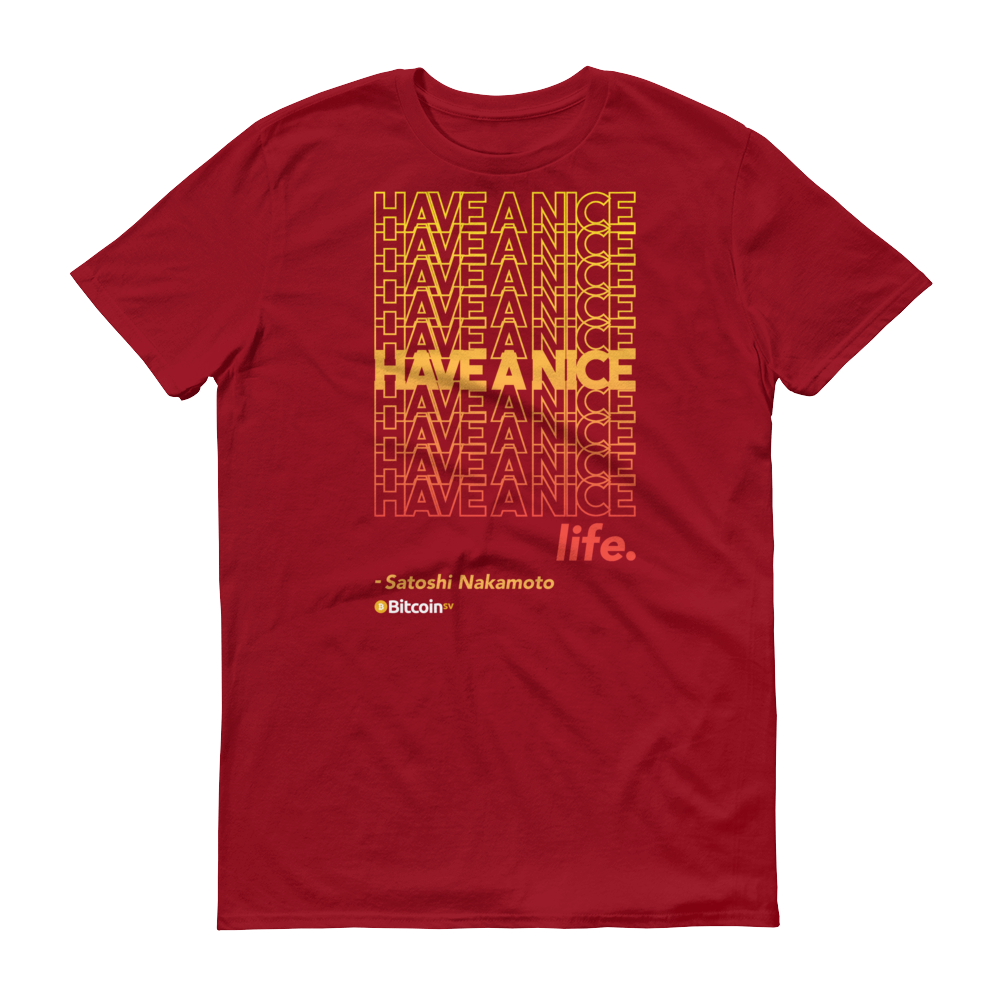 Have A Nice Life Bitcoin SV Short-Sleeve T-Shirt Independence Red S - zeroconfs