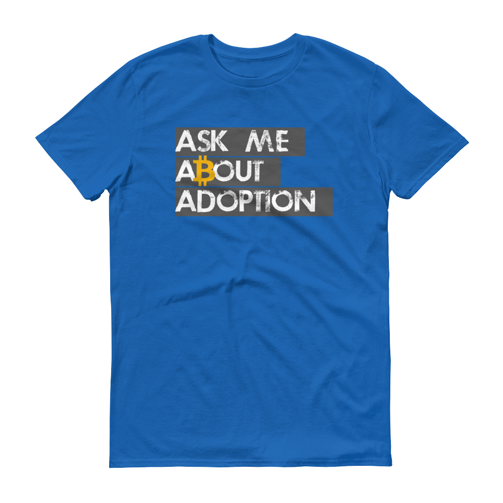 Ask Me About Adoption Bitcoin Short-Sleeve T-Shirt Royal Blue S - zeroconfs