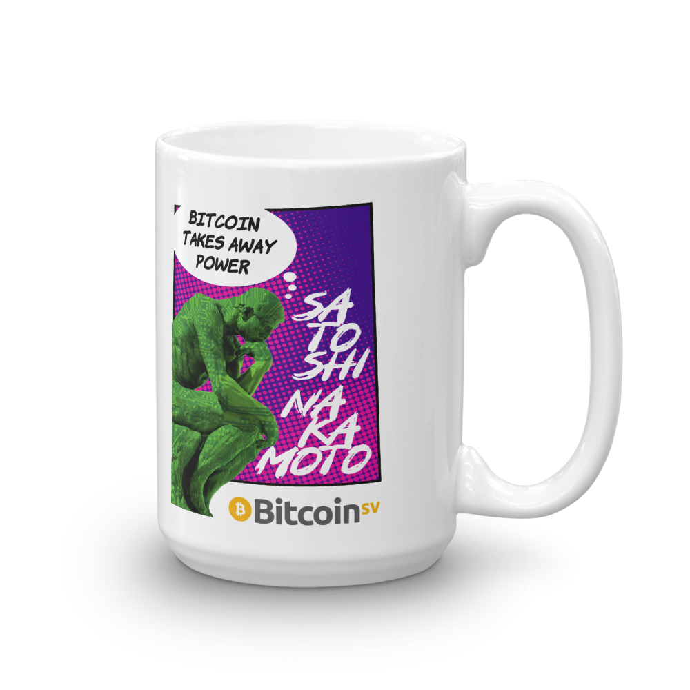 Bitcoin Takes Away Power Bitcoin SV Coffee Mug 15oz  - zeroconfs