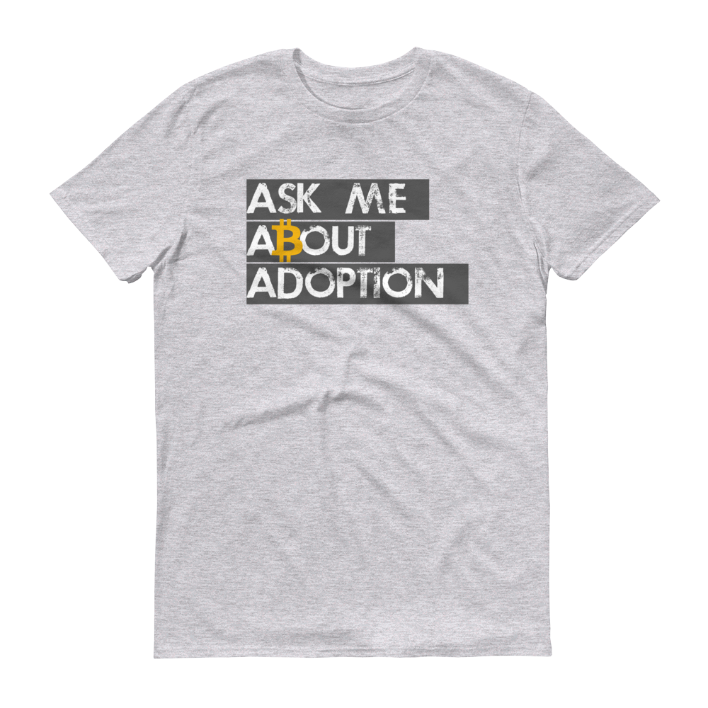 Ask Me About Adoption Bitcoin Short-Sleeve T-Shirt Heather Grey S - zeroconfs