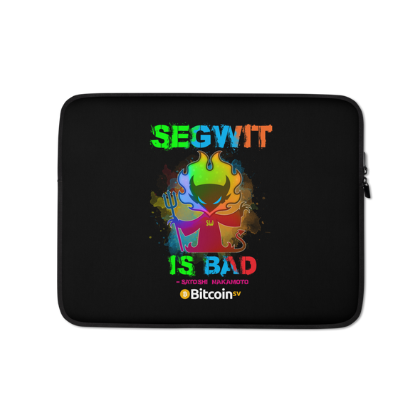 SegWit Is Bad Bitcoin SV Laptop Sleeve 13 in  - zeroconfs