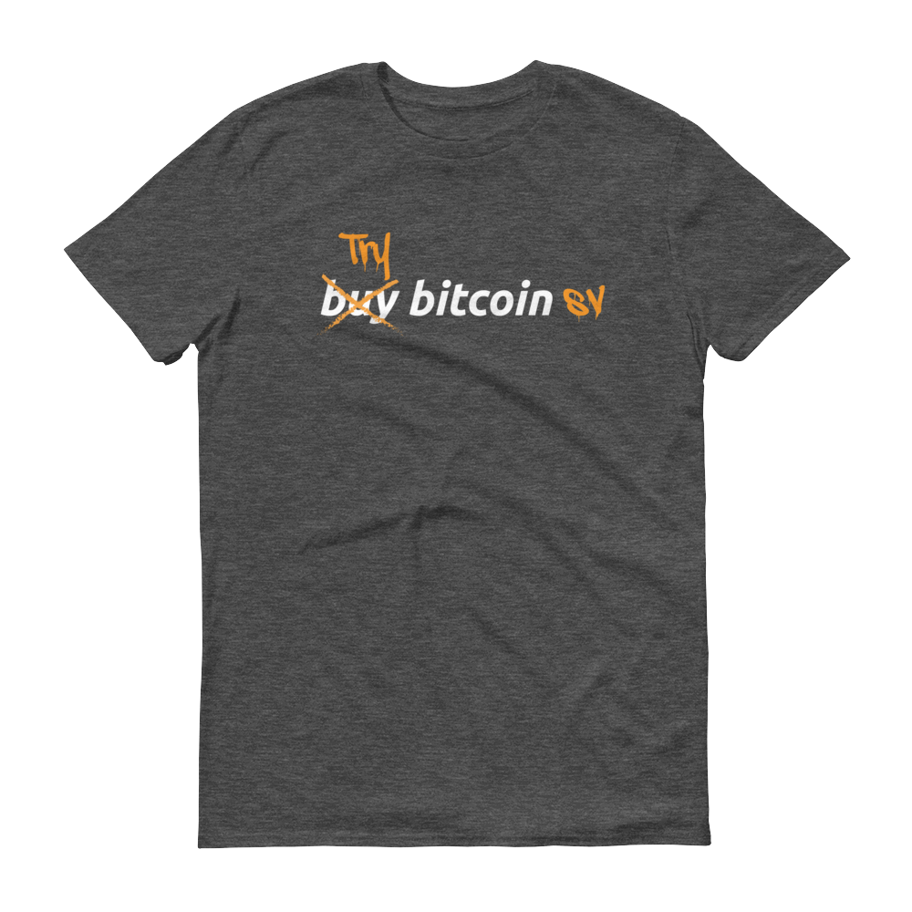 Try Bitcoin SV Short-Sleeve T-Shirt Heather Dark Grey S - zeroconfs