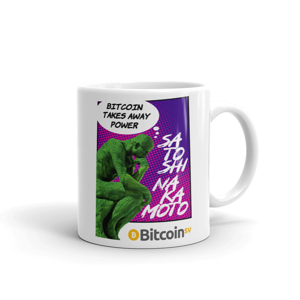 Bitcoin Takes Away Power Bitcoin SV Coffee Mug 11oz  - zeroconfs