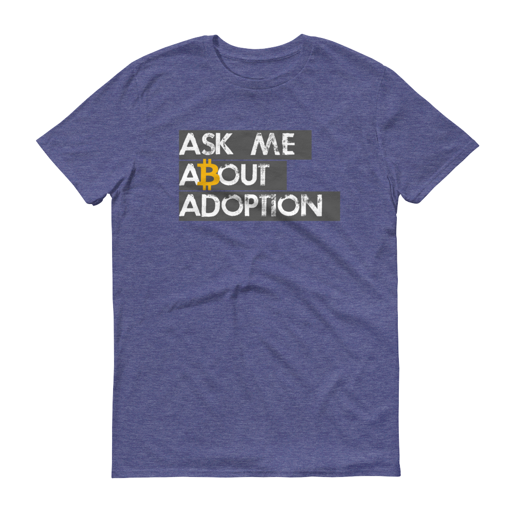 Ask Me About Adoption Bitcoin Short-Sleeve T-Shirt Heather Blue S - zeroconfs