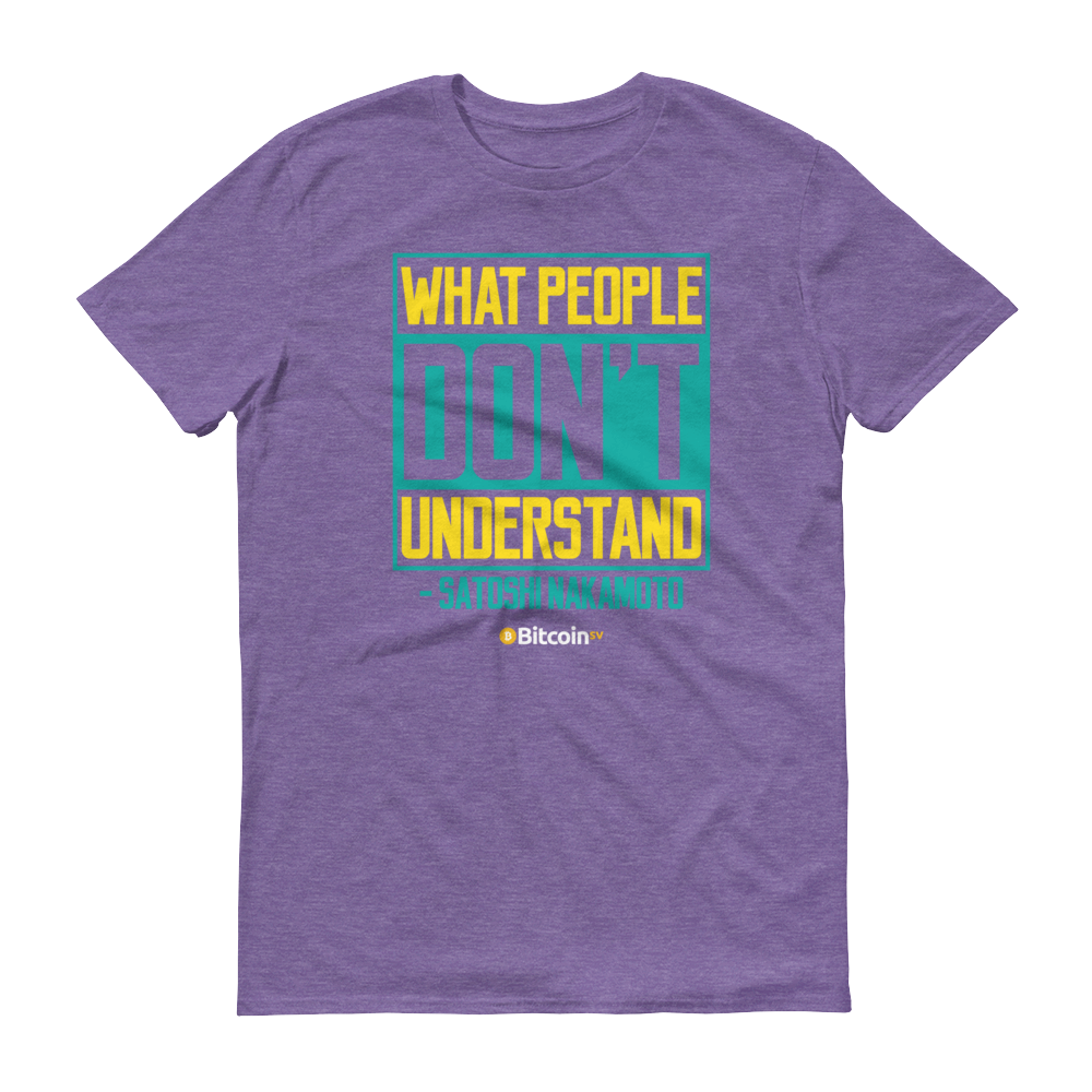 Understand Bitcoin SV Short-Sleeve T-Shirt Heather Purple S - zeroconfs