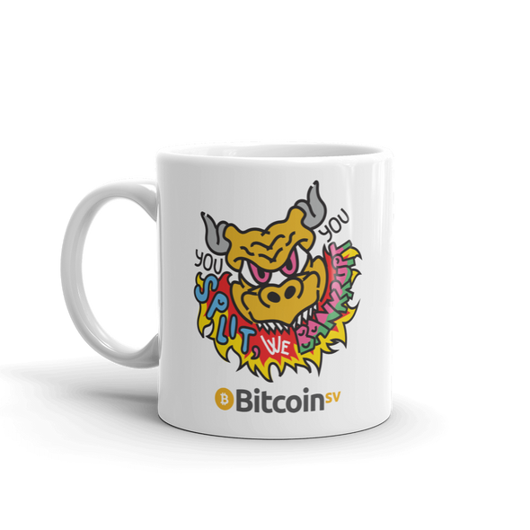 You Split Bitcoin SV Coffee Mug   - zeroconfs