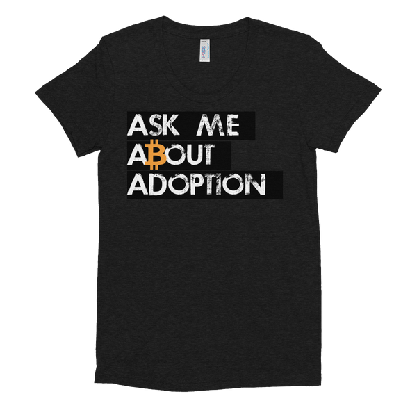 Ask Me About Adoption Bitcoin Women's Crew Neck T-shirt Tri-Black S - zeroconfs