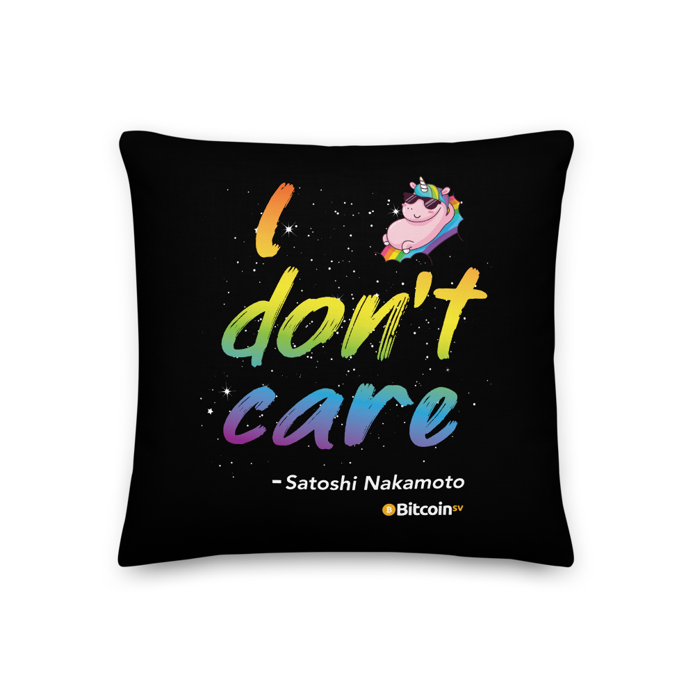 I Don't Care Bitcoin SV Premium Pillow 18×18  - zeroconfs