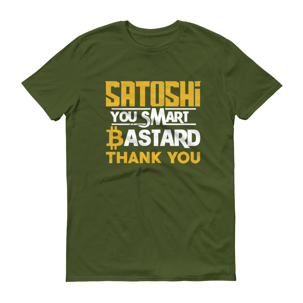 Satoshi You Smart Bastard Bitcoin Short-Sleeve T-Shirt City Green S - zeroconfs