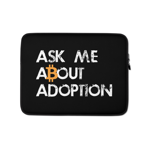 Ask Me About Adoption Bitcoin Laptop Sleeve 13 in  - zeroconfs