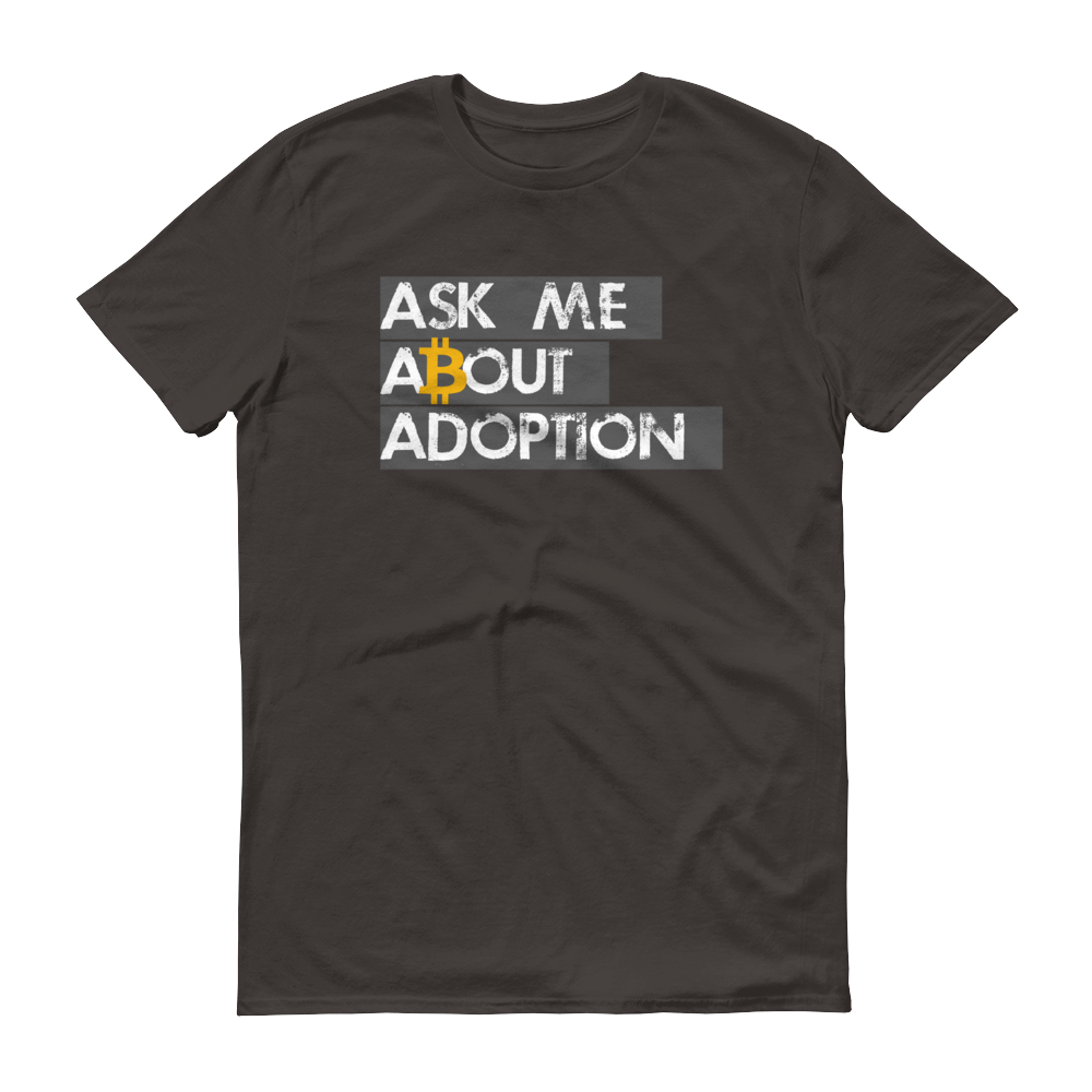 Ask Me About Adoption Bitcoin Short-Sleeve T-Shirt Smoke S - zeroconfs