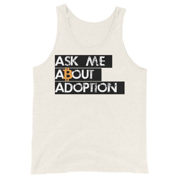 Ask Me About Adoption Bitcoin Tank Top Oatmeal Triblend XS - zeroconfs