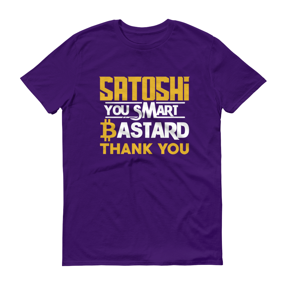 Satoshi You Smart Bastard Bitcoin Short-Sleeve T-Shirt Purple S - zeroconfs