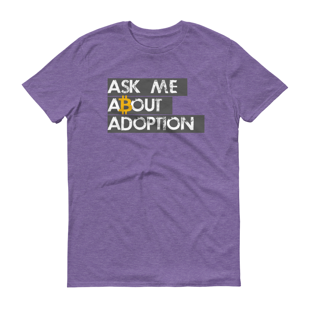 Ask Me About Adoption Bitcoin Short-Sleeve T-Shirt Heather Purple S - zeroconfs